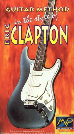 Guitar Method: In the Style of Eric Clapton