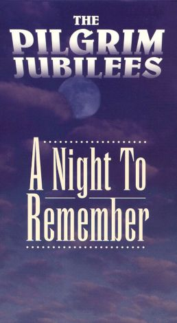 The Pilgrim Jubilees: A Night to Remember