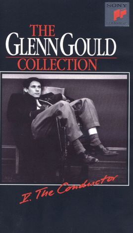 Glenn Gould Collection, Vol. 5: The Conductor