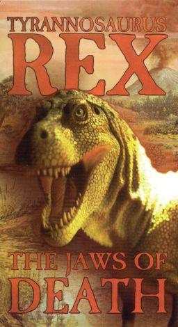 Tyrannosaurus Rex: The Jaws of Death
