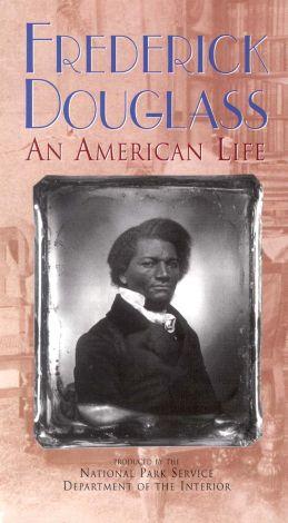 Frederick Douglass---An American Life