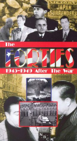 The Forties: 1945-1949 After the War, Vol. 1 - 1945-1946