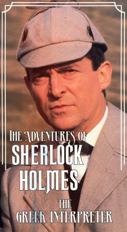 Sherlock Holmes : The Greek Interpreter
