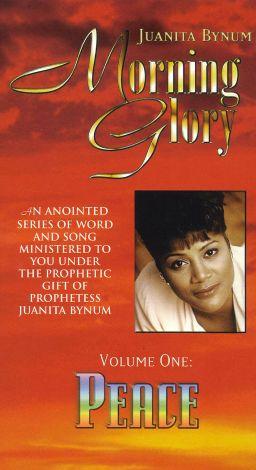 Juanita Bynum: Morning Glory, Vol. 1 - Peace