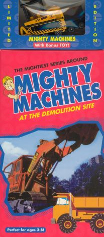 Mighty Machines : At the Demolition Site