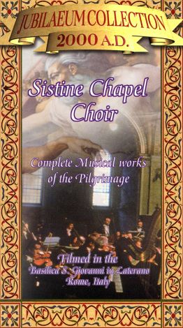 Sistine Chapel Choir: Complete Musical Works of the Pilgrimage