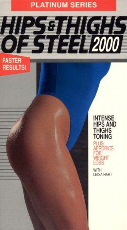 Hips & Thighs of Steel 2000: Platinum Series