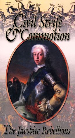 Civil Strife & Commotion: The Jacobite Rebellion