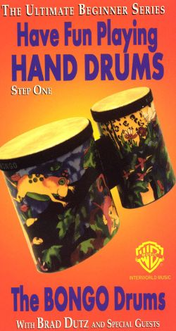 Ultimate Beginner: Have Fun Playing Hand Drums - The Bongo Drums, Step 1