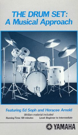 The Drum Set: A Musical Approach