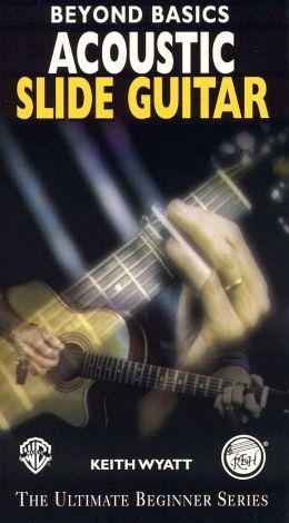 Ultimate Beginner: Beyond Basics - Acoustic Slide Guitar