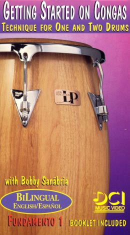 Getting Started on Congas: Technique For One and Two Drums