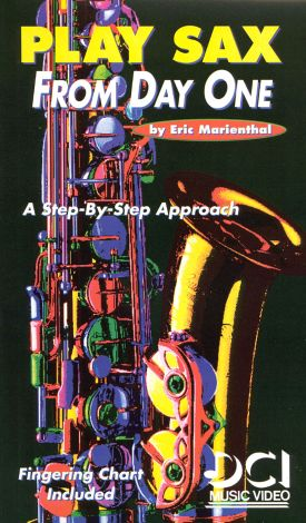 Play Sax from Day One: A Step by Step Approach