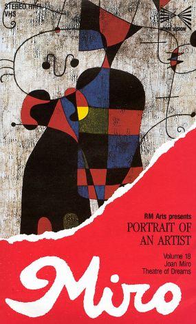 Portrait of an Artist: Joan Miro - Theatre of Dreams