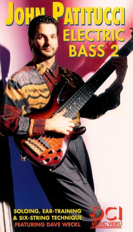 John Patitucci: Electric Bass, Part 2 - Soloing, Ear-Training and Six-String Technique