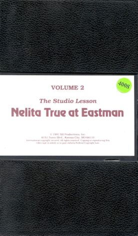 Nelita True at Eastman, Vol. 2: The Studio Lesson