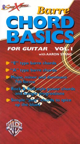 SongXpress: Barre Chord Basics for Guitar, Vol. 1