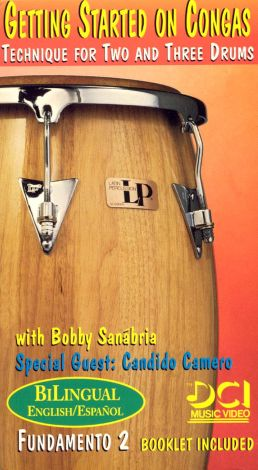 Getting Started on Congas: Technique For Two and Three Drums