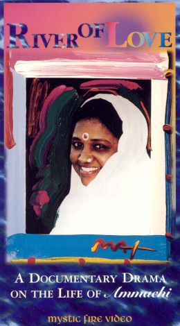 River of Love: A Documentary Drama on the Life of Ammachi