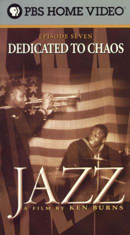 Jazz : Dedicated to Chaos (1940-1945)
