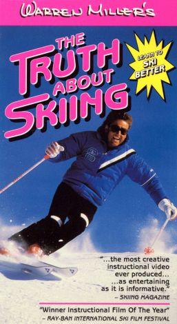 Warren Miller's Truth About Skiing