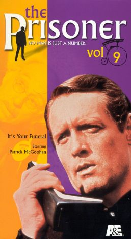 The Prisoner : It's Your Funeral