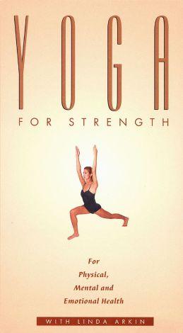 Yoga with Linda Arkin: Yoga for Strength