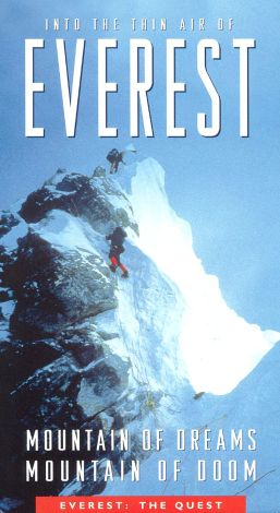 Into the Thin Air of Everest: Mountain of Dreams, Mountain of Doom - The Quest