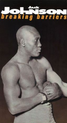 Legends of the Ring: Jack Johnson - Breaking Barriers