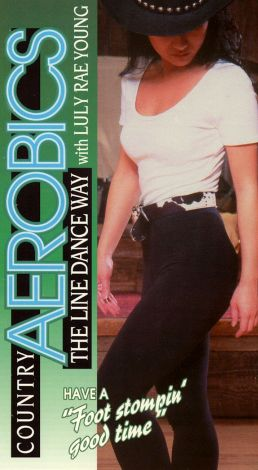 Luly Rae Young: Country Aerobics the Line Dance Way