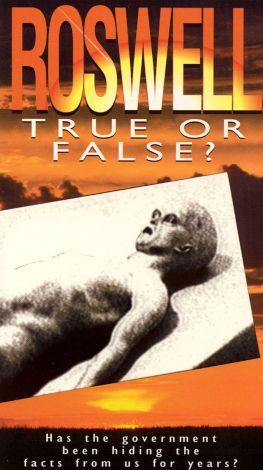 Roswell: True or False?