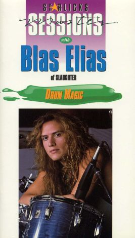 Star Licks Master Sessions: Blas Elias of Slaughter - Drum Magic