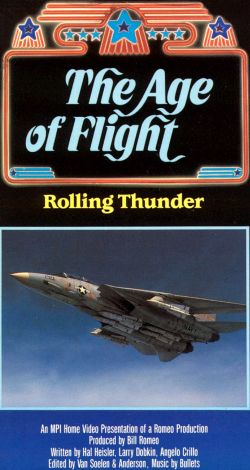 The Age of Flight: Rolling Thunder