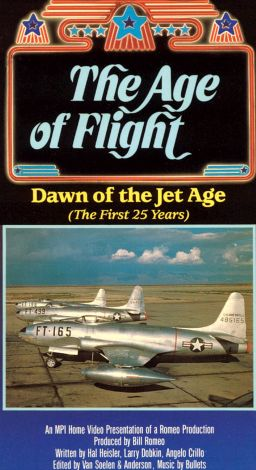The Age of Flight: Dawn of the Jet Age (The First 25 Years)