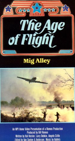 The Age of Flight: MiG Alley