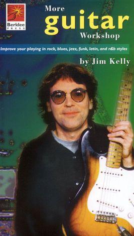 More Guitar Workshop by Jim Kelly