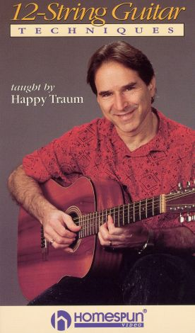 Happy Traum: 12-String Guitar Techniques