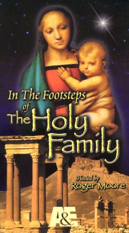 In the Footsteps of the Holy Family, Vol. 1