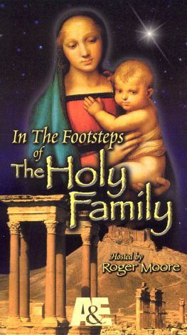 In the Footsteps of the Holy Family, Vol. 2