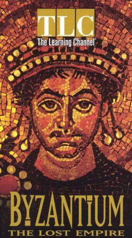 Byzantium---The Lost Empire