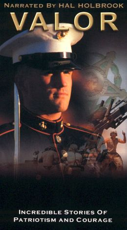 Valor: Incredible Stories of Patriotism and Courage