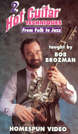 Bob Brozman: Hot Guitar Techniques - From Folk to Jazz, Vol. 2