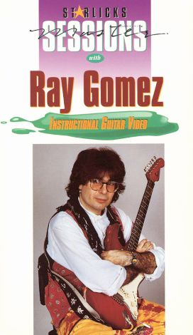 Star Licks Master Sessions: Ray Gomez