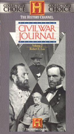 Civil War Journal : Robert E. Lee