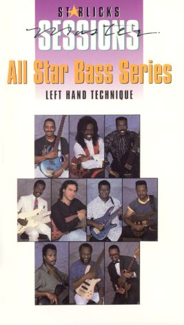Star Licks Master Sessions: All Star Bass Series - Left Hand Technique