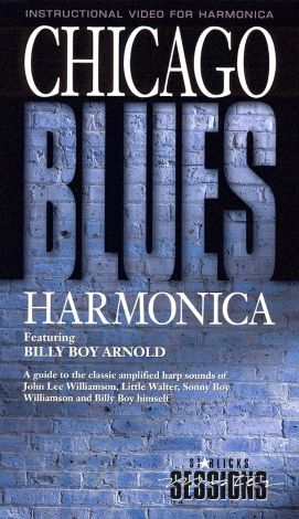 Chicago Blues Harmonica: Guide to the Classic Amplified Harp
