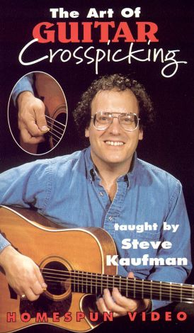 Steve Kaufman: The Art of Guitar Crosspicking