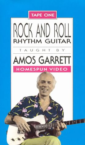 Amos Garrett: Rock and Roll Rhythm Guitar, Vol. 1