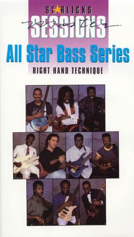 Star Licks Master Sessions: All Star Bass Series - Right Hand Technique