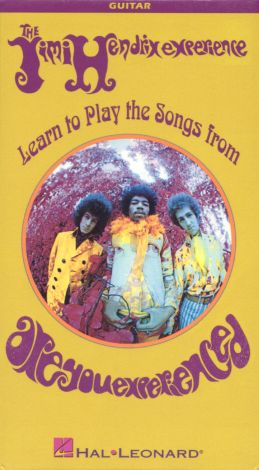Learn to Play Songs From Jimi Hendrix Expierience: Are You Experienced?